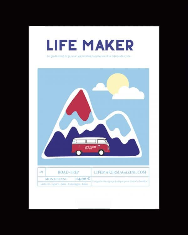 life maker road trip Mont Blanc